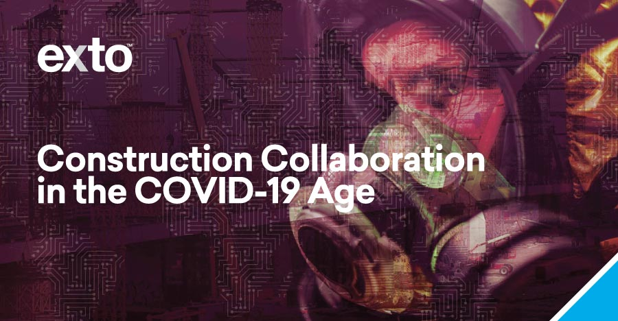 Construction Collaboration in the COVID-19 Age